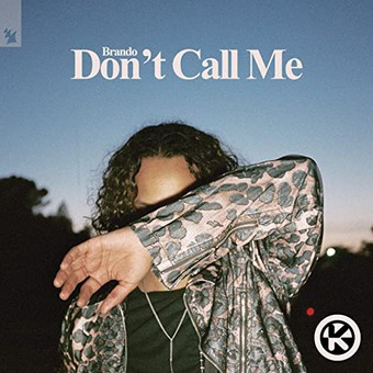 BRANDO - Don't Call Me (Armada/Kontor/KNM)
