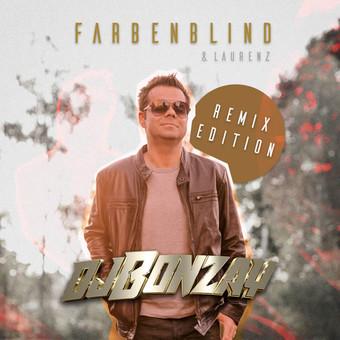 DJ BONZAY & LAURENZ - Farbenblind (Rockstroh Music)