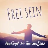 ALEX ENGEL FEAT. TOM VAN DAHL - Frei Sein (Fiesta/KNM)