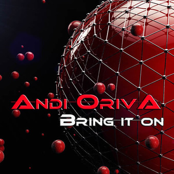 ANDI ORIVA - Bring It On (Tkbz Media/Virgin/Universal/UV)