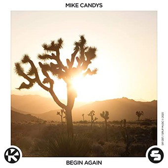 MIKE CANDYS - Begin Again (Sirup/Kontor/KNM)