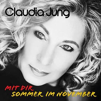 CLAUDIA JUNG - Sommer Im November (Mit Dir) (Platinmond)
