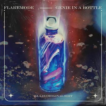FLAREMODE - Genie In A Bottle (Klaas Original Edit) (SMART)
