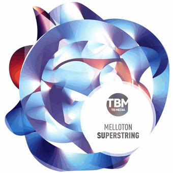 MELLOTON - Superstring (TB Media/KNM)