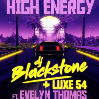 DJ BLACKSTONE, LUXE 54 FEAT. EVELYN THOMAS - High Energy (ZYX)