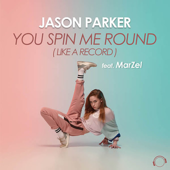 JASON PARKER FEAT. MARZEL - You Spin Me Round (Like A Record) (Mental Madness/KNM)
