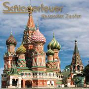 SCHLAGERFEUER - Russischer Zauber (Fiesta/KNM)
