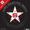 GLOBAL DEEJAYS FEAT. ROZALLA - Everybody's Free (Superstar/DMD)