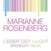 MARIANNE ROSENBERG - Lieder Der Nacht (Stereoact Remix) (Sony)