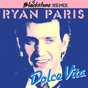 RYAN PARIS - Dolce Vita (BK Duke & Bootmasters Remix + DJ Blackstone Remix) (ZYX)