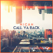 MICAH - Call Ya Back (Lit Bit/Planet Punk/KNM)