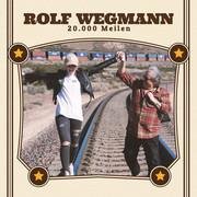ROLF WEGMANN - 20.000 Meilen (Fiesta/KNM)