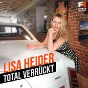 LISA HEIDER - Total Verrückt (Fiesta/KNM)