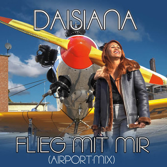 DAISIANA - Flieg Mit Mir (Airport-Mix) (Herz7)