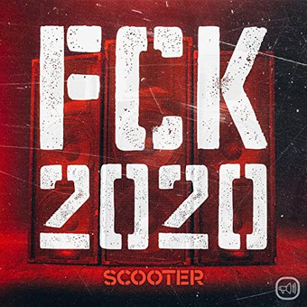 SCOOTER - FCK 2020 (Sheffield Tunes/Kontor/KNM)