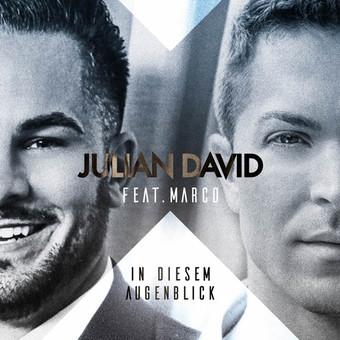 JULIAN DAVID FEAT. MARCO - In Diesem Augenblick (DA Music)