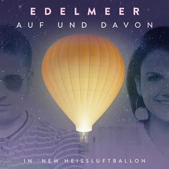 EDELMEER - Auf Und Davon (DA Music)