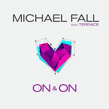 MICHAEL FALL FEAT. TERRACE - On & On (ZYX)