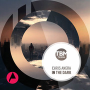 CHRIS ANERA - In The Dark (TB Media/KNM)