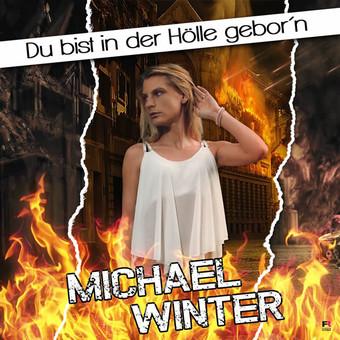 MICHAEL WINTER - Du Bist In Der Hölle Gebor'n (Fiesta/KNM)