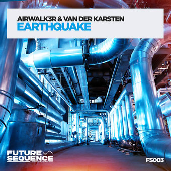 AIRWALK3R & VAN DER KARSTEN - Earthquake (Future Sequence/Planet Punk/KNM)