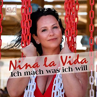 NINA LA VIDA - Ich Mach Was Ich Will (Jelfi)