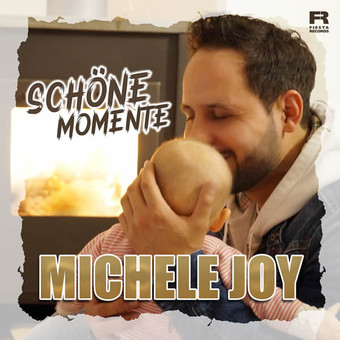 MICHELE JOY - Schöne Momente (Fiesta/KNM)