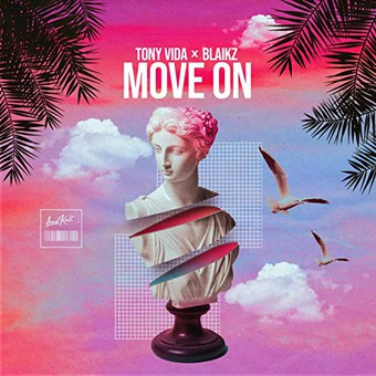 TONY VIDA & BLAIKZ - Move On (LoudKult)
