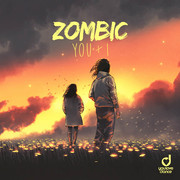 ZOMBIC - You & I (You Love Dance/Planet Punk/KNM)