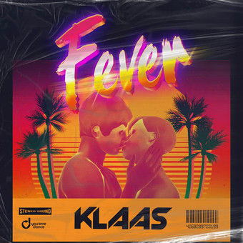KLAAS - Fever (You Love Dance/Planet Punk/KNM)
