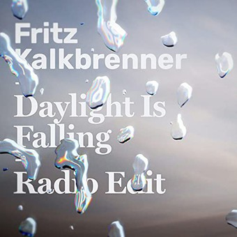 FRITZ KALKBRENNER - Daylight Is Falling (Nasua/BMG Rights Management)