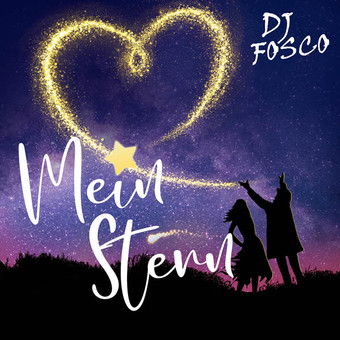 DJ FOSCO - Mein Stern (Xtreme Sound)