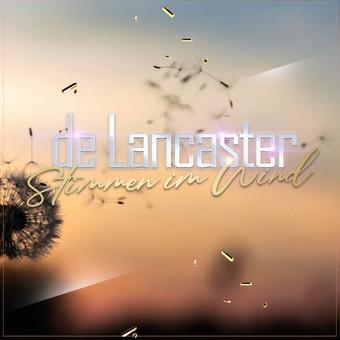 DE LANCASTER - Stimmen Im Wind (Music Television)