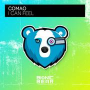 COMAO - I Can Feel (Bionic Bear/Planet Punk/KNM)