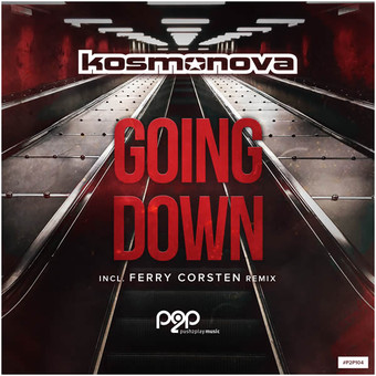 KOSMONOVA - Going Down (Push2play Music)