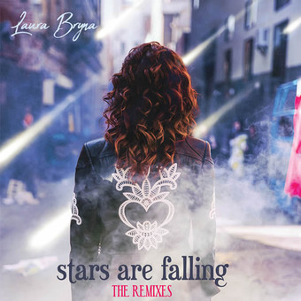 LAURA BRYNA - Stars Are Falling (The Remixes) (Dauman Music)