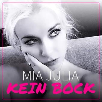 MIA JULIA - Kein Bock (nextBird )