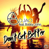 ADJAO FEAT. BOBBY JOHN - Don't Get Better (Mental Madness/KNM)