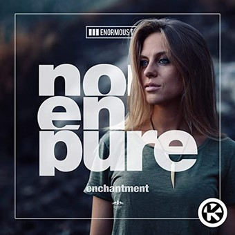 NORA EN PURE - Enchantment (Enormous Tunes/Kontor/KNM)