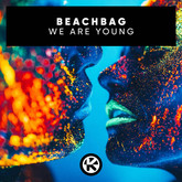 BEACHBAG - We Are Young (Tokabeatz/Kontor/KNM)