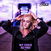 ISY VOICE - So Frei (Andorfine/The Orchard)