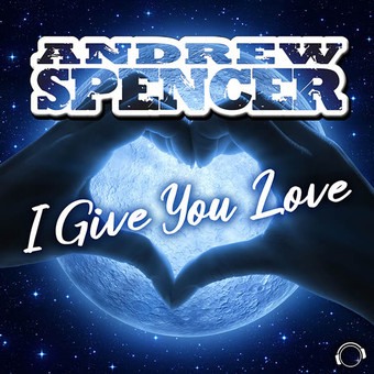 ANDREW SPENCER - I Give You Love (Mental Madness/KNM)