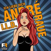 ANDRÉ RAUE - I.L.D. (Ich Liebe Dich) (Fiesta/KNM)