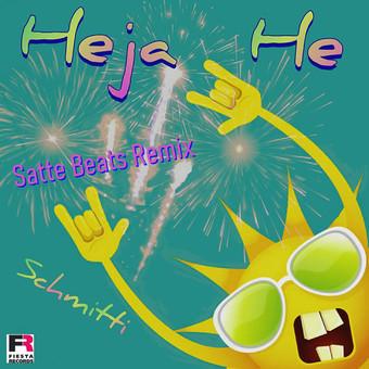 SCHMITTI - Heja He (Satte Beats Remix) (Fiesta/KNM)