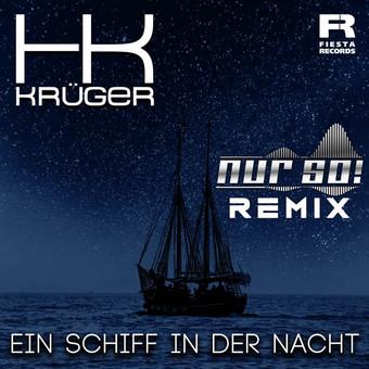 HK KRÜGER - Ein Schiff In Der Nacht (Fiesta/KNM)