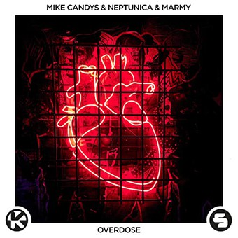 MIKE CANDYS & NEPTUNICA & MARMY - Overdose (Sirup/Kontor/KNM)