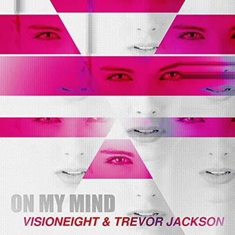 VISIONEIGHT & TREVOR JACKSON - On My Mind (Mellowave)