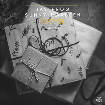 JAY FROG & SUNNY MARLEEN - For You (Dance Of Toads)