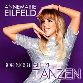 ANNEMARIE EILFELD - Hör Nicht Auf Zu Tanzen (Meisel)