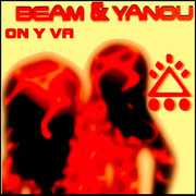 BEAM & YANOU - On Y Va (Beam Midnight 2021 Mix) (Beam Traxx)